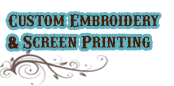 Custom Embroidery and Screen Printing